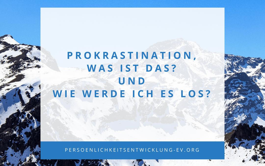 Was Ist Prokrastination